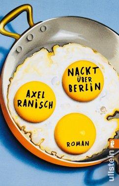 Nackt über Berlin - Ranisch, Axel