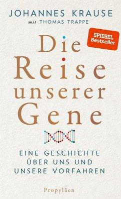Die Reise unserer Gene - Krause, Johannes; Trappe, Thomas