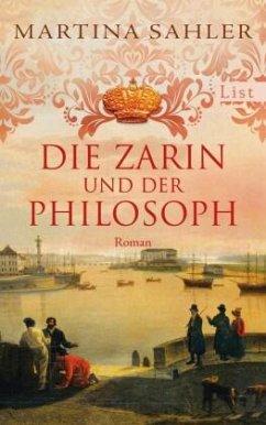 Die Zarin und der Philosoph / Sankt-Petersburg-Roman Bd.2 - Sahler, Martina
