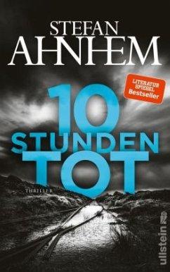 Zehn Stunden tot / Fabian Risk Bd.4 - Ahnhem, Stefan