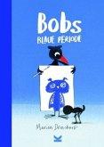 Bobs Blaue Periode