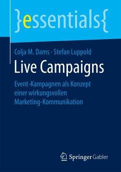 Live Campaigns - Dams, Colja M.; Luppold, Stefan