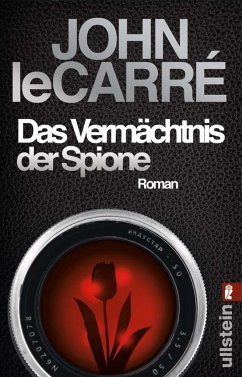 Das Vermächtnis der Spione / George Smiley Bd.9 - le Carré, John