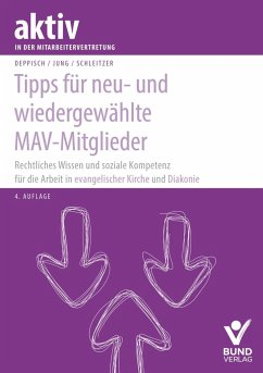 Tipps für neu- und wiedergewählte MAV-Mitglieder - Deppisch, Herbert; Jung, Robert; Schleitzer, Erhard