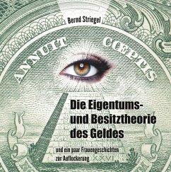 Die Eigentums- und Besitztheorie des Geldes
