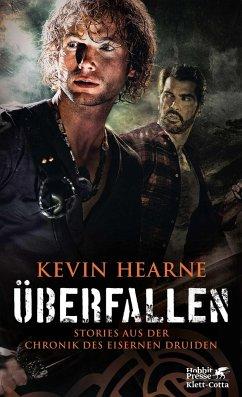 Überfallen - Hearne, Kevin