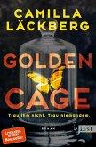 Golden Cage. Trau ihm nicht. Trau niemandem / Golden Cage Bd.1