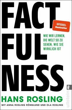 Factfulness - Rosling, Hans; Rosling Rönnlund, Anna; Rosling, Ola