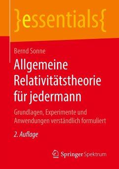 Allgemeine Relativitätstheorie für jedermann - Sonne, Bernd