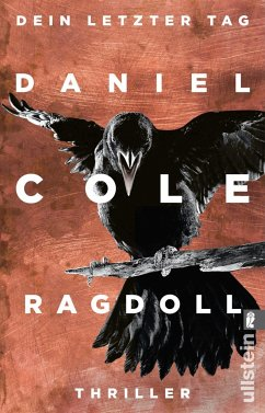 Ragdoll - Dein letzter Tag / New-Scotland-Yard-Thriller Bd.1 - Cole, Daniel
