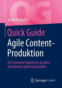 Quick Guide Agile Content-Produktion - Petifourt, Sarah