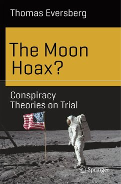 The Moon Hoax? - Eversberg, Thomas
