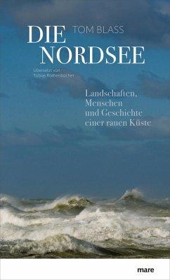 Die Nordsee (eBook, ePUB) - Blass, Tom