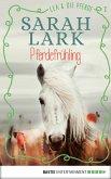 Pferdefrühling / Lea und die Pferde Bd.2 (eBook, ePUB)