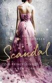 Scandal / Die Prinzessinnen von New York Bd.1 (eBook, ePUB)