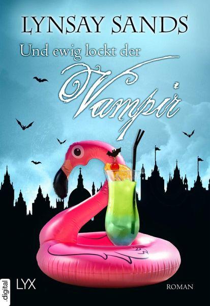 Und ewig lockt der Vampir / Argeneau Bd.28 (eBook, ePUB)