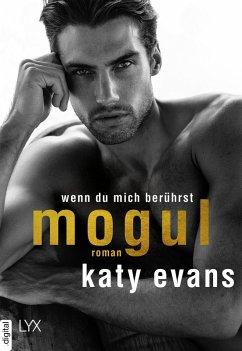 Mogul - Wenn du mich berührst / Saint Bd.6