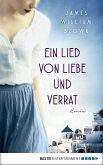 Ein Lied von Liebe und Verrat (eBook, ePUB)