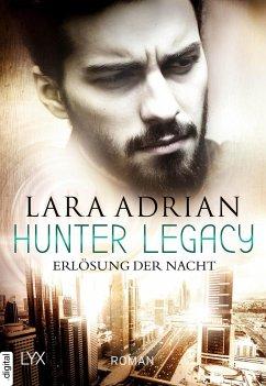 Erlösung der Nacht / Hunter Legacy Bd.2 (eBook, ePUB) - Adrian, Lara
