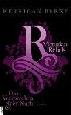 Das Versprechen einer Nacht / Victorian Rebels Bd.4 (eBook, ePUB)