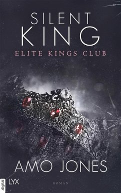Silent King / Elite Kings Club Bd.3 (eBook, ePUB) - Jones, Amo