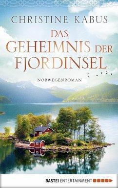 Das Geheimnis der Fjordinsel (eBook, ePUB) - Kabus, Christine