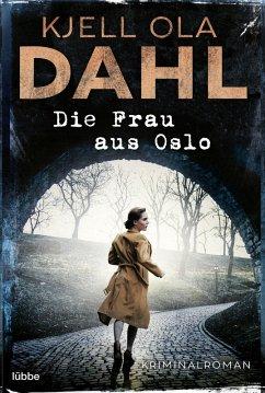 Die Frau aus Oslo (eBook, ePUB) - Dahl, Kjell Ola