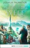 Die gefallene Welt / Stadt des Lichts Bd.2 (eBook, ePUB)