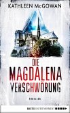 Die Magdalena-Verschwörung / Magdalena Bd.4 (eBook, ePUB)