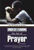 Understanding the Art of Prayer (Revisited) (eBook, ePUB)