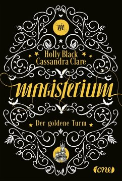 Der goldene Turm / Magisterium Bd.5 (eBook, ePUB) - Black, Holly; Clare, Cassandra