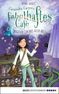 Magische Cupcakes aller Art / Cassandra Carper Bd.1 (eBook, ePUB) - Herbst, Mona