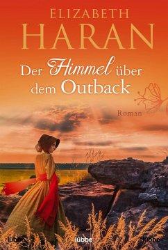 Der Himmel über dem Outback (eBook, ePUB) - Haran, Elizabeth