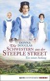 Ein neuer Anfang / Die Schwestern aus der Steeple Street Bd.1 (eBook, ePUB)