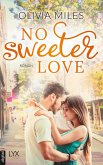 No Sweeter Love / Sweet Bd.2 (eBook, ePUB)