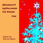 Weihnachtserzählungen für Kinder - Vier (MP3-Download)