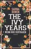 Wenn wir vertrauen / The Ivy Years Bd.4 (eBook, ePUB)