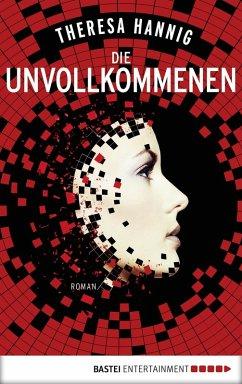 Die Unvollkommenen (eBook, ePUB) - Hannig, Theresa