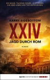 Jagd durch Rom - XXIV (eBook, ePUB)