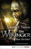 Tod dem Verräter! / Die Wikinger Bd.5 (eBook, ePUB)