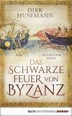 Das schwarze Feuer von Byzanz (eBook, ePUB)