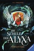 Morvans Erbe / Die Schule der Alyxa Bd.2 (eBook, ePUB)