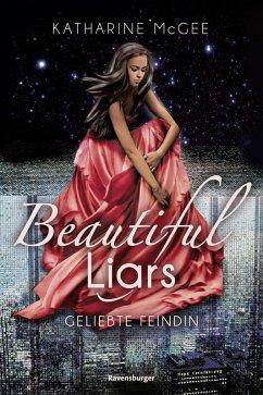 Geliebte Feindin / Beautiful Liars Bd.3