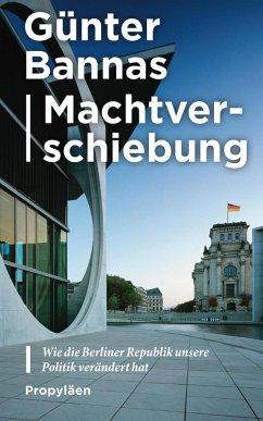 Machtverschiebung (eBook, ePUB) - Bannas, Günter