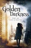 Golden Darkness. Stadt aus Licht & Schatten (eBook, ePUB)