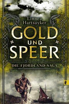 Gold und Speer / Fjordlandsaga Bd.3 (eBook, ePUB) - Hartsuyker, Linnea