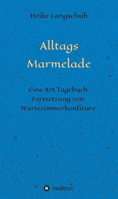 Alltagsmarmelade (eBook, ePUB) - Langschuh, Heike