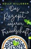 Das Rezept unserer Freundschaft (eBook, ePUB)