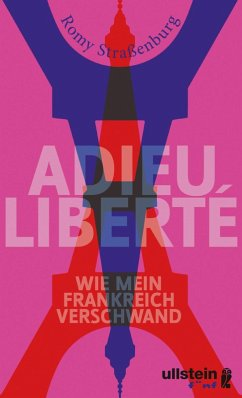 Adieu liberté (eBook, ePUB) - Straßenburg, Romy