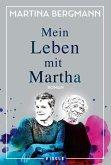 Mein Leben mit Martha (eBook, ePUB)